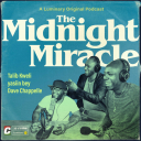 The Midnight Miracle - Talib Kweli, yasiin bey, and Dave Chappelle
