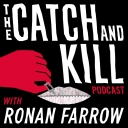 The Catch and Kill Podcast with Ronan Farrow - Pineapple Street Studios