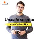 Un café secreto con Carlos Ríos - Carlos Ríos