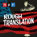 Rough Translation - NPR