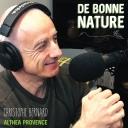 De Bonne Nature avec Christophe - Christophe Bernard, AltheaProvence