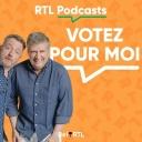 Votez pour moi - RTL Podcasts