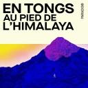 En tongs au pied de l'Himalaya - Paradiso