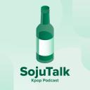 SojuTalk Kpop Podcast - SojuTalk Crew