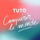 Tuto Conquérir Le Monde - Clémence Bodoc
