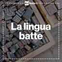 La lingua batte 2019 - Rai Radio 3