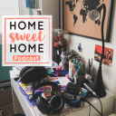 Home Sweet Home Podcast - Home Sweet Home