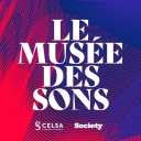 LE MUSEE DES SONS - Society Magazine