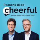 Reasons to be Cheerful with Ed Miliband and Geoff Lloyd - Cheerful