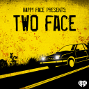 Happy Face Presents: Two Face - iHeartRadio