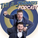The 2 Johnnies Podcast - The 2 Johnnies