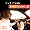 Business en Bagnole ! - Yann Darwin