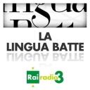 LA LINGUA BATTE - Radio3