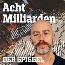 Acht Milliarden – Der Auslands-Podcast - DER SPIEGEL