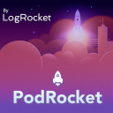 PodRocket - A web development podcast from LogRocket - LogRocket
