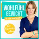 """Wohlfühlgewicht - intuitive Ernährung, Achtsamkeit, Selbstliebe, Meditation & Motivation, """"Erst annehmen, dann abnehmen!"""" - Dr. Mareike Awe I Abnehmcoach, Ärztin & Bestseller Autorin. Expertin für"""