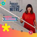 El podcast de Cristina Mitre - Cristina Mitre
