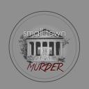 Small Town Murder - James Pietragallo & Jimmie Whisman