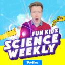 Fun Kids Science Weekly - Fun Kids