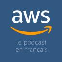 Le Podcast AWS en Français - Amazon Web Services France