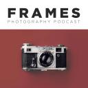FRAMES Photography Podcast - Photography Radio Team