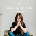 Motherhood Unstressed - Liz Carlile