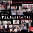 Par Jupidémie - Charline Vanhoenacker, Alex Vizorek, Guillaume meurice, Juliette Arnaud, Ramzi Assadi, Fraçois Audoin