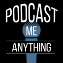 Podcast Me Anything - The Podcast Consultant