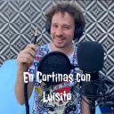 En Cortinas Con Luisito - En Cortinas PODCAST - Luisito Comunica
