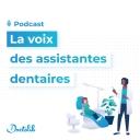 La voix des assistantes dentaires par Doctolib - Doctolib
