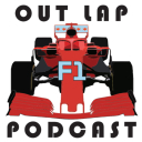 Out Lap F1 Podcast - Out Lap F1
