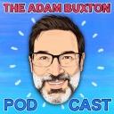 THE ADAM BUXTON PODCAST - ADAM BUXTON