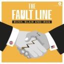The Fault Line: Bush, Blair and Iraq - Somethin' Else