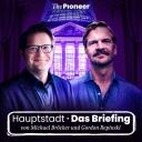 Hauptstadt - Das Briefing - Michael Bröcker und Gordon Repinski
