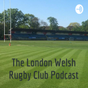 The London Welsh Rugby Club Podcast - London Welsh RFC