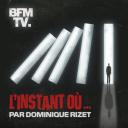 L'instant où... - BFMTV