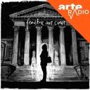 Fenêtre sur cour - ARTE Radio