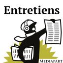 Les entretiens de Mediapart - Mediapart