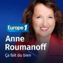 Ça fait du bien - Anne Roumanoff - Europe 1