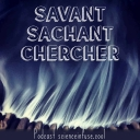 Savant Sachant Chercher - Science Infuse