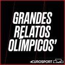 Grandes Relatos Olímpicos - Eurosport España