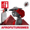 Afrofuturismes - RFI