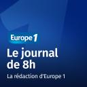 Le journal de 8h - Europe 1