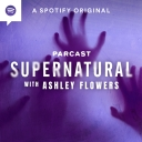 Supernatural with Ashley Flowers - Parcast Network