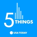 5 Things - USA TODAY / Wondery