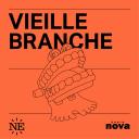 Vieille Branche - Nouvelles Écoutes