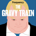 The Gravy Train - Frequency Podcast Network