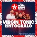 Virgin Tonic avec Manu Payet - Virgin Radio