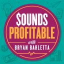 Sounds Profitable - Bryan Barletta