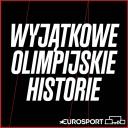 WYJĄTKOWE OLIMPIJSKIE HISTORIE - Eurosport